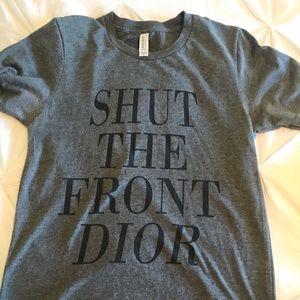 Shut the Front Dior tee shirt